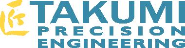Takumi Precision Engineering