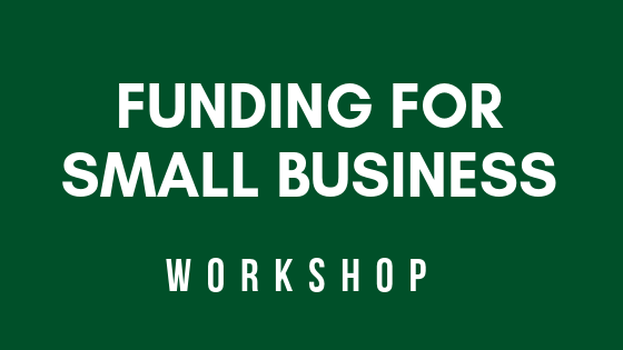 Funding for Small Business Workshop